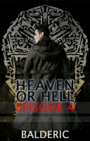 Heaven or Hell Episode 4 (Act V)