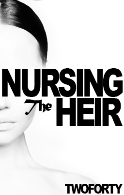 Nursing the Heir (Chapters 1-5)