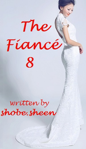 The Fiancé 8 (Kan Chiu/The Wedding)