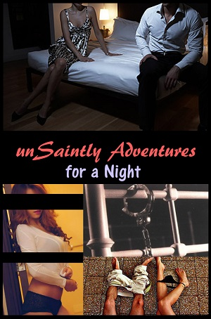 unSaintly Adventures for a Night #9