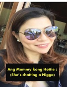 Ang Mommy kong Hottie 2 (She's chatting a Nigga)